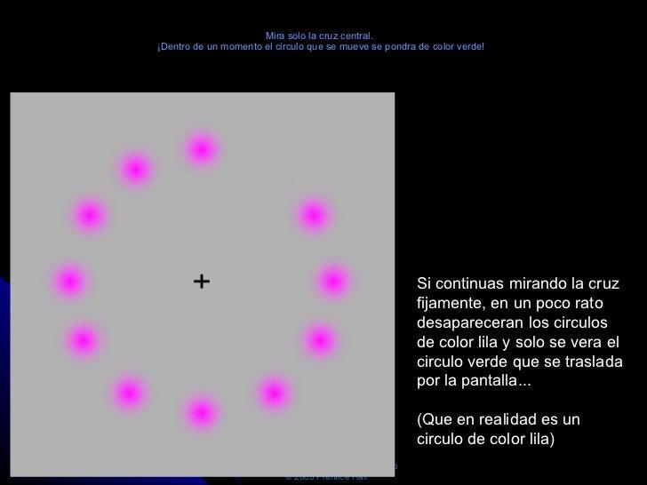 Mira solo la cruz central.  ¡Dentro de un momento el circulo que se mueve se pondra de color verde! Si continuas mirando l...