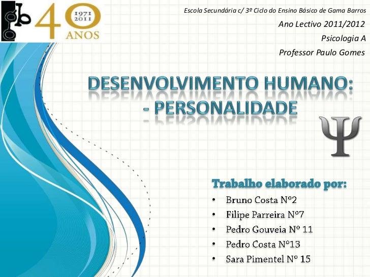 Escola Secundária c/ 3º Ciclo do Ensino Básico de Gama Barros                               Ano Lectivo 2011/2012         ...