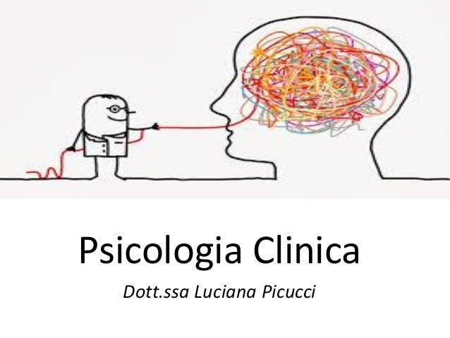 Psicologia Clinica Dott.ssa Luciana Picucci