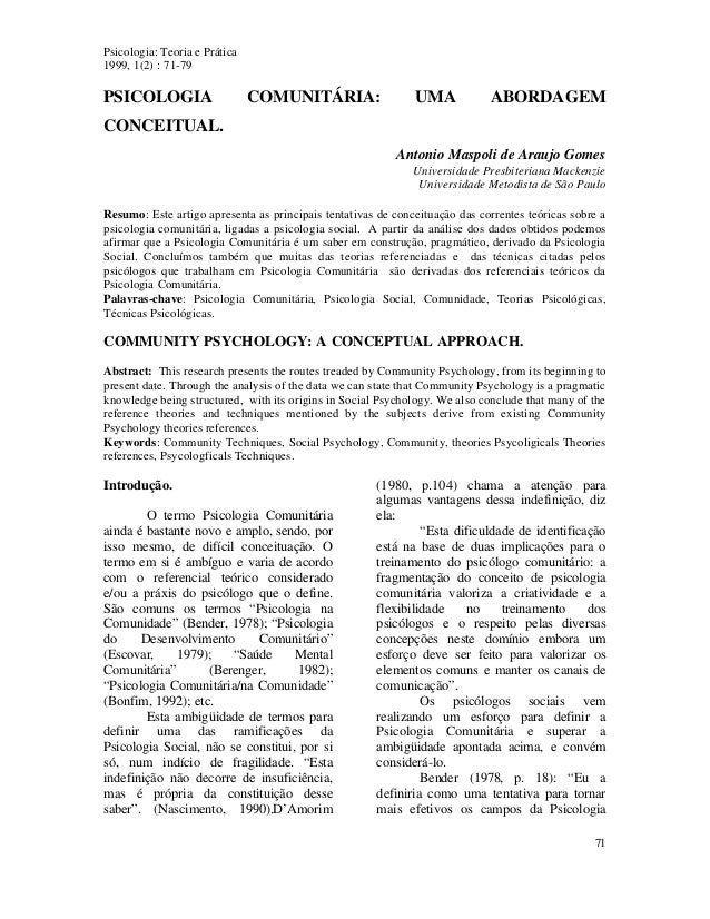 Psicologia: Teoria e Prática  1999, 1(2) : 71-79  PSICOLOGIA COMUNITÁRIA: UMA ABORDAGEM  CONCEITUAL.  Antonio Maspoli de A...