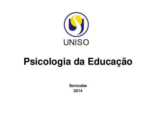 Psicologia da Educação Sorocaba 2014