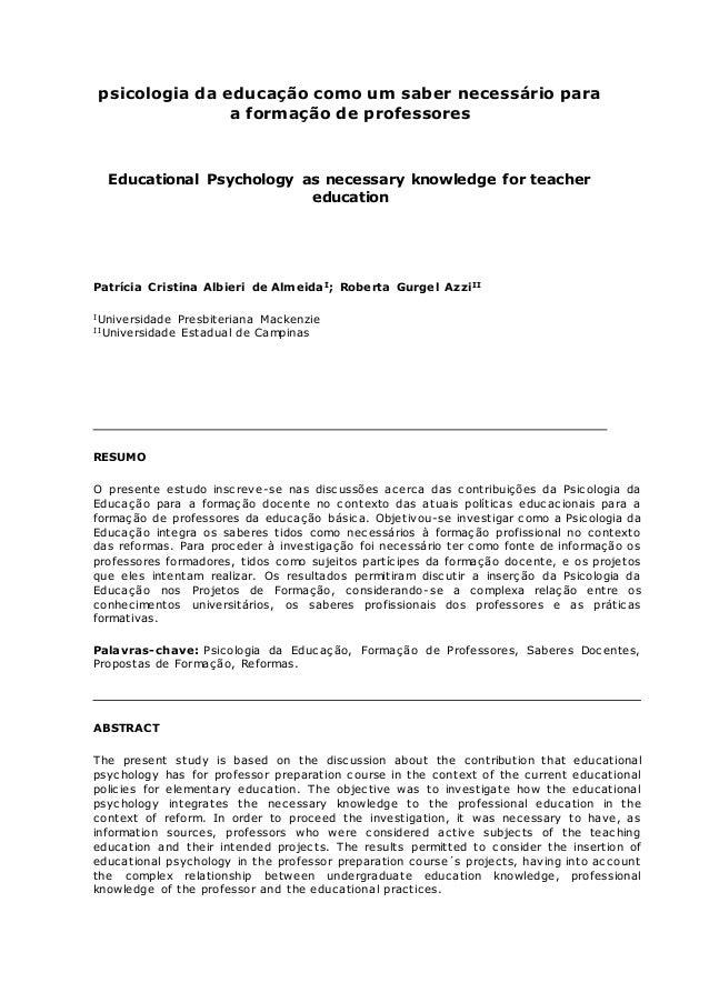 psicologia da educação como um saber necessário para a formação de professores Educational Psychology as necessary knowled...