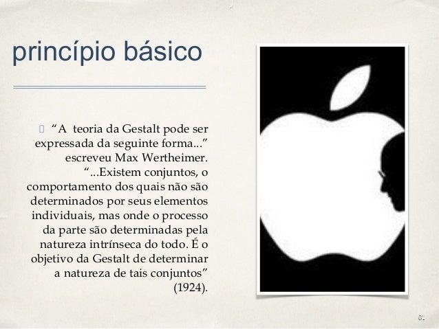 """0101 princípio básico """"A teoria da Gestalt pode ser expressada da seguinte forma..."""" escreveu Max Wertheimer. """"...Existem ..."""