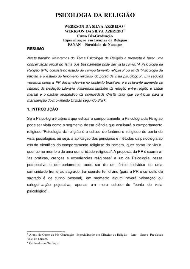 PSICOLOGIA DA RELIGIÃO WERKSON DA SILVA AZEREDO 1 WERKSON DA SILVA AZEREDO2 Curso Pós-Graduação Especialização em Ciências...