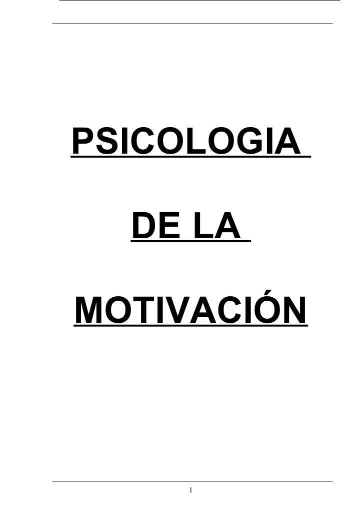PSICOLOGIA  DE LAMOTIVACIÓN     1