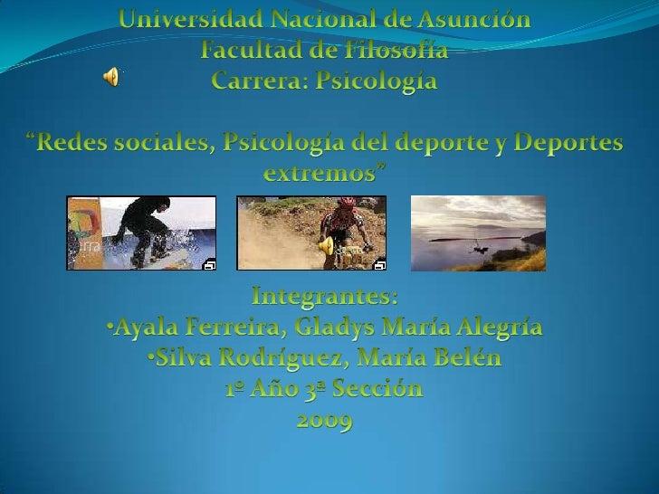 """Universidad Nacional de Asunción<br />Facultad de Filosofía<br />Carrera: Psicología<br />""""Redes sociales, Psicología del ..."""