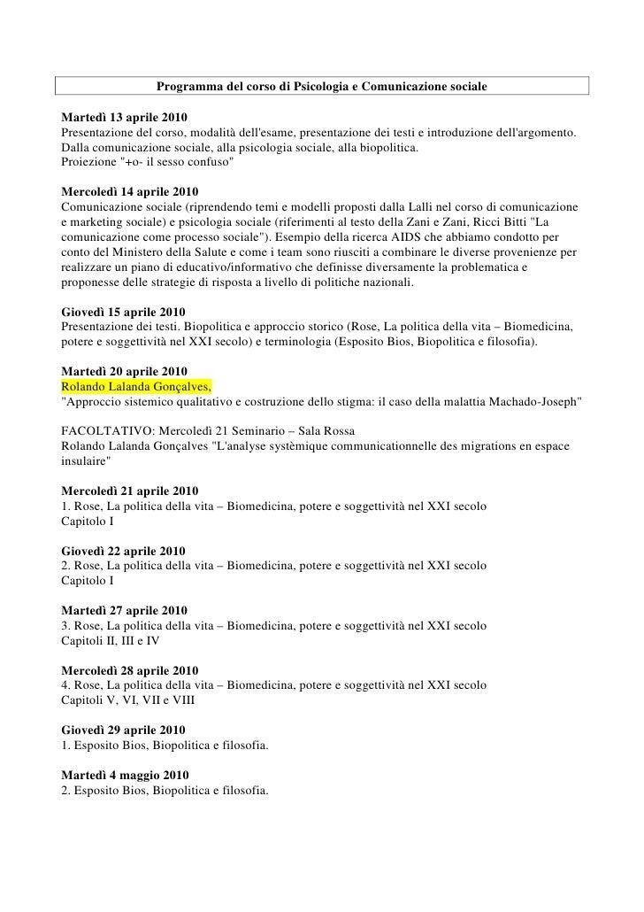 Programma del corso di Psicologia e Comunicazione sociale  Martedì 13 aprile 2010 Presentazione del corso, modalità dell'e...