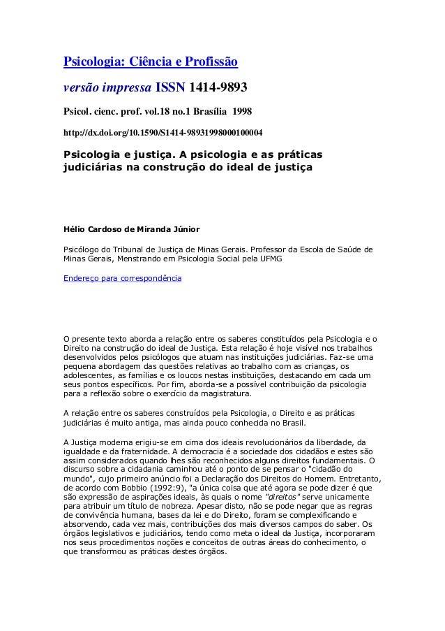Psicologia: Ciência e Profissão  versão impressa ISSN 1414-9893  Psicol. cienc. prof. vol.18 no.1 Brasília 1998  http://dx...