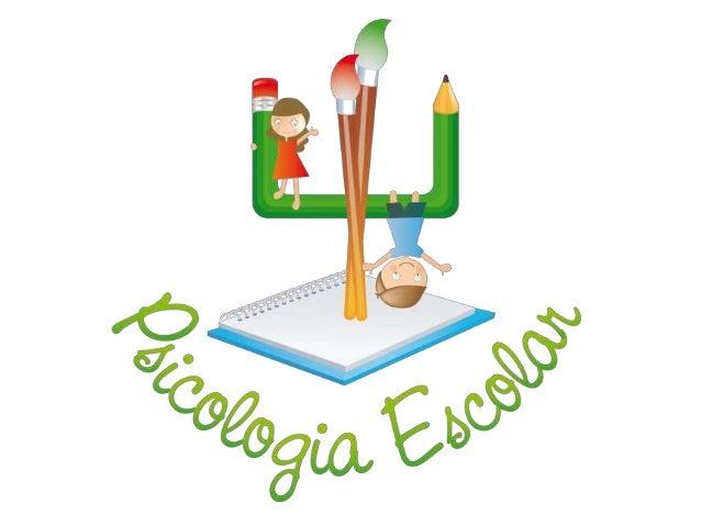 Conceito: • A psicologia escolar é uma modalidade de atuação profissional que tem no processo de escolarização seu campo d...