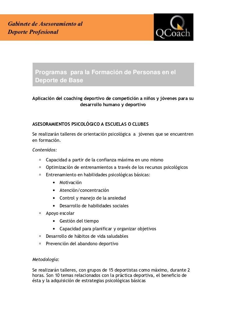 Gabinete de Asesoramiento alDeporte Profesional          Programas para la Formación de Personas en el          Deporte de...