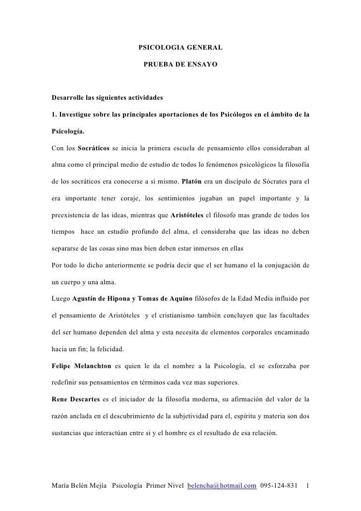 PSICOLOGIA GENERAL                                PRUEBA DE ENSAYODesarrolle las siguientes actividades1. Investigue sobre...