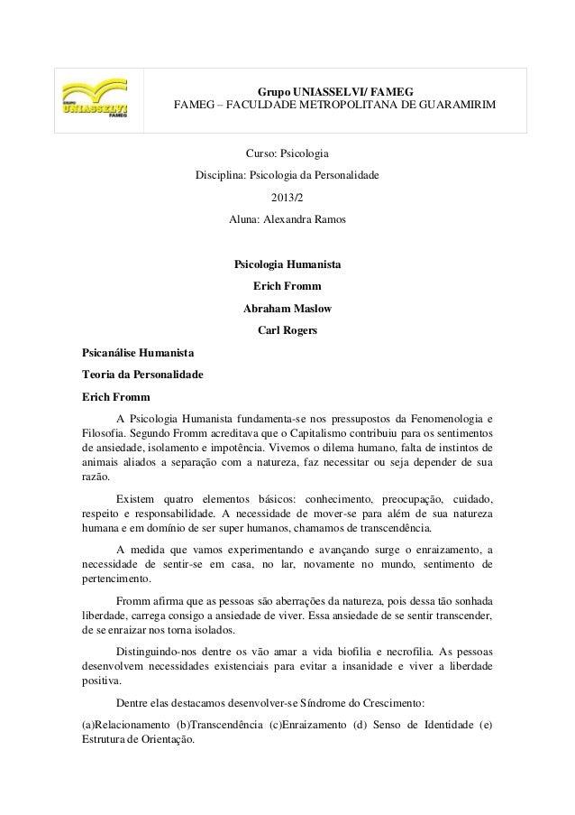 Grupo UNIASSELVI/ FAMEGFAMEG – FACULDADE METROPOLITANA DE GUARAMIRIMCurso: PsicologiaDisciplina: Psicologia da Personalida...