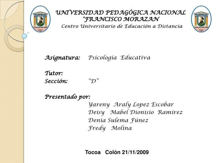 """UNIVERSIDAD PEDAGÓGICA NACIONAL<br />""""FRANCISCO MORAZAN<br />Centro Universitario de Educación a Distancia <br />Asig..."""