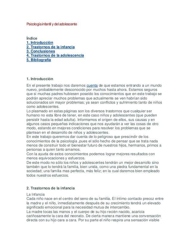Psicología infantilydeladolescente Índice 1. Introducción 2. Trastornos de la infancia 3. Conclusiones 4. Trastornos de la...