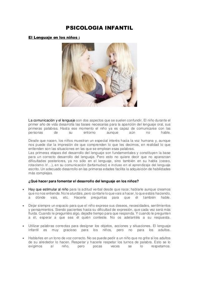 PSICOLOGIA INFANTIL El Lenguaje en los niños : La comunicación y el lenguaje son dos aspectos que se suelen confundir. El ...