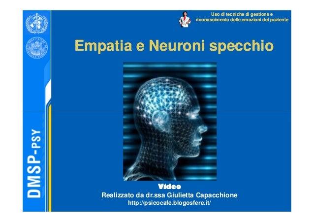 Psicologia medica rimondini 2009 2010 - Neuroni specchio empatia ...