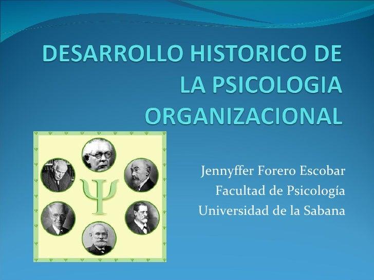 Jennyffer Forero Escobar Facultad de Psicología Universidad de la Sabana