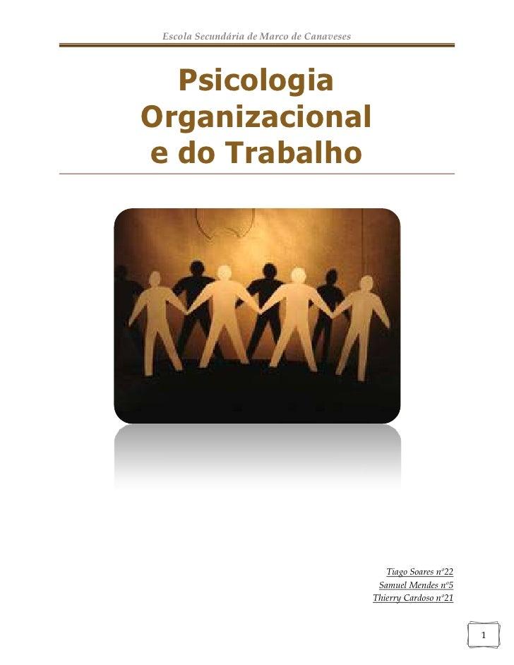 Psicologia Organizacional<br />e do Trabalho<br />Tiago Soares nº22Samuel Mendes nº5Thierry Cardoso nº21<br />Introdução<b...