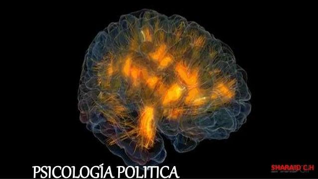 PSICOLOGÍA POLITICA SHARAID C.H