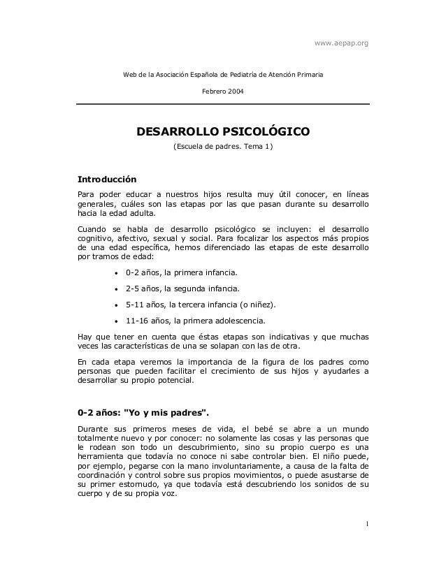 www.aepap.org 1 Web de la Asociación Española de Pediatría de Atención Primaria Febrero 2004 DESARROLLO PSICOLÓGICO (Escue...