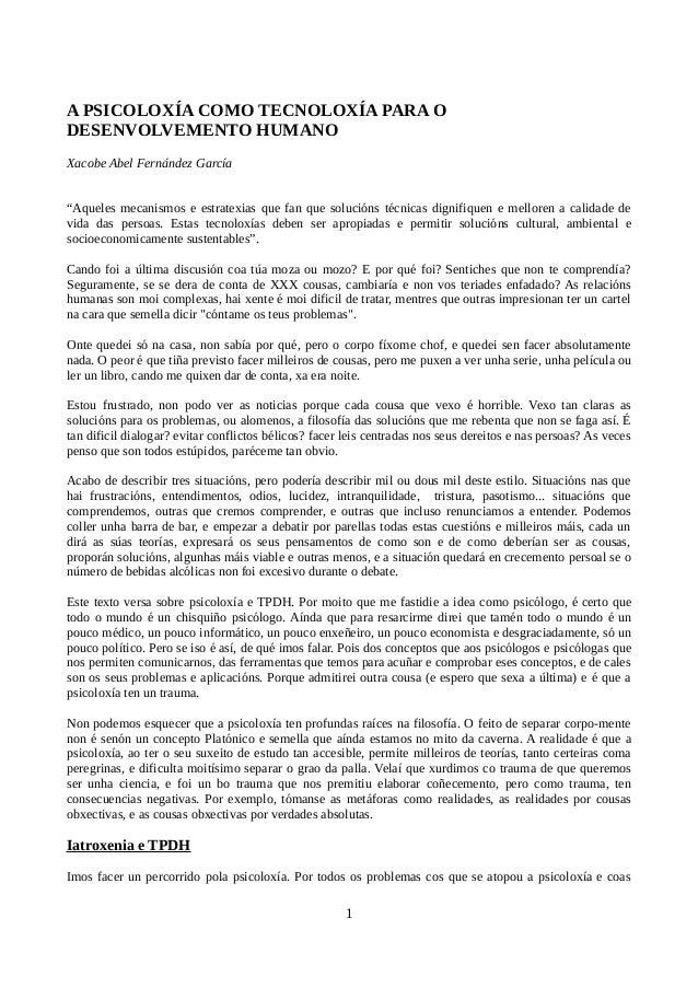 """A PSICOLOXÍA COMO TECNOLOXÍA PARA O DESENVOLVEMENTO HUMANO Xacobe Abel Fernández García """"Aqueles mecanismos e estratexias ..."""