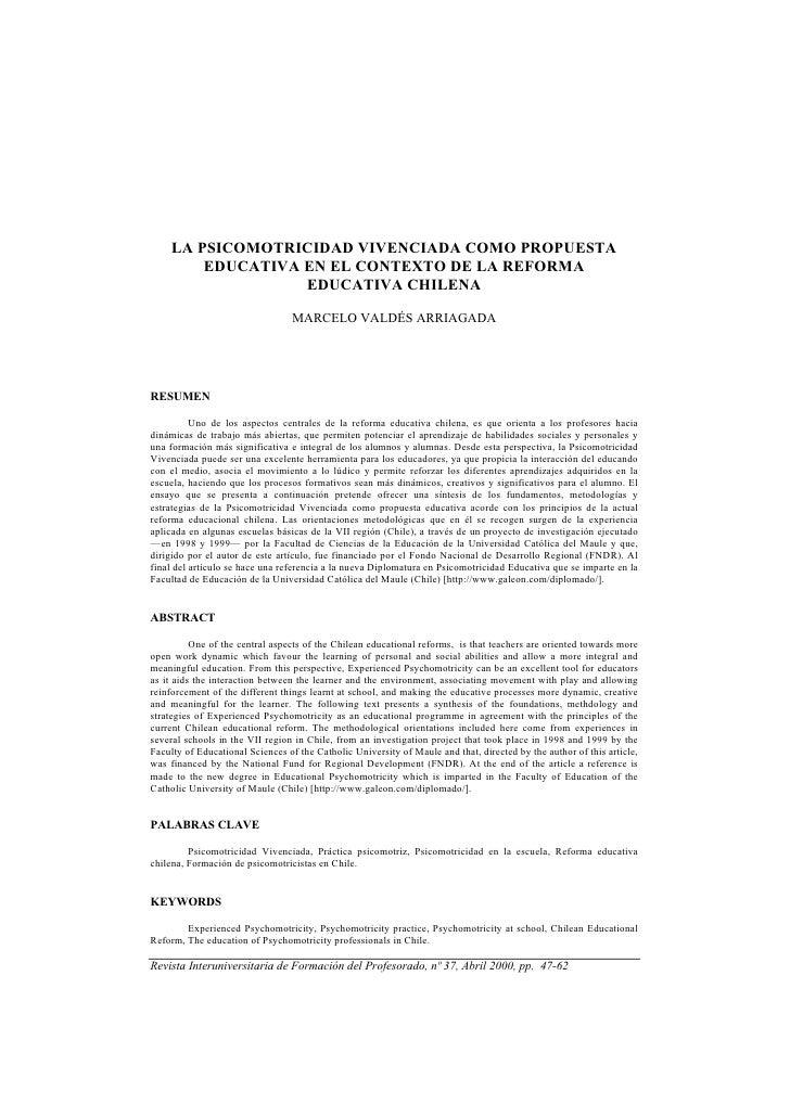 LA PSICOMOTRICIDAD VIVENCIADA COMO PROPUESTA          EDUCATIVA EN EL CONTEXTO DE LA REFORMA                    EDUCATIVA ...