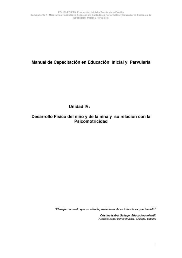 EQUP1/EDIFAM Educación Inicial a Través de la FamiliaComponente 1: Mejorar las Habilidades Técnicas de Cuidadores no forma...