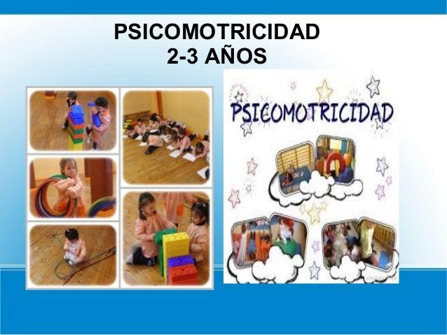 Psicomotricidad De 2 A 3 Anos