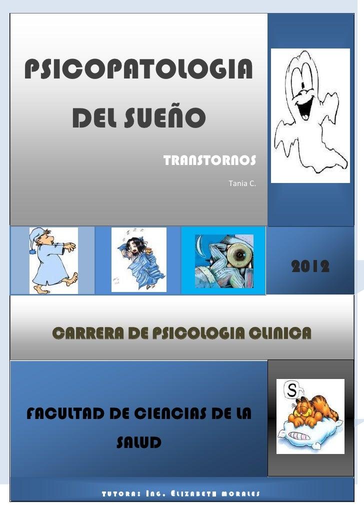 PSICOPATOLOGIA DEL SUEÑOPSICOPATOLOGIA       DEL SUEÑO                                TRANSTORNOS                         ...