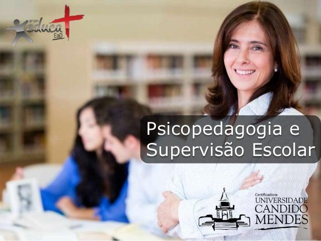 Psicopedagogia e Supervisão Escolar