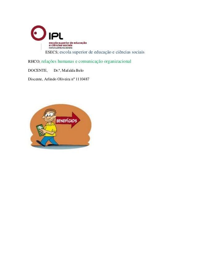 ESECS; escola superior de educação e ciências sociais RHCO; relações humanas e comunicação organizacional DOCENTE, Dr.ª, M...