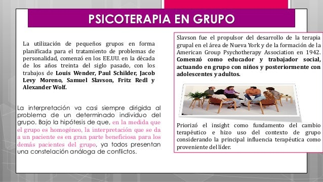 PSICOTERAPIA EN GRUPO La utilización de pequeños grupos en forma planificada para el tratamiento de problemas de personali...