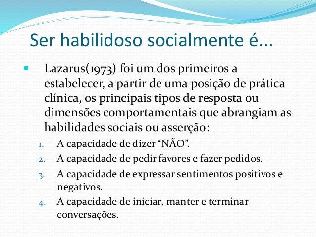 MATRIZ DE ASSERTIVIDADE AGRESSIVO ASSERTIVO PASSIVO INDIVIDUALIDADE ( COMPORTAMENTO PRÓPRIO ) SOCIALIZAÇÃO ( COMPORTAMENTO...