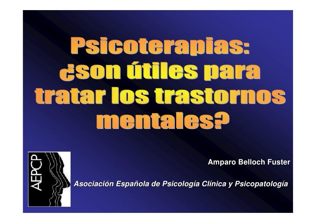 Amparo Belloch Fuster  Asociación Española de Psicología Clínica y Psicopatología