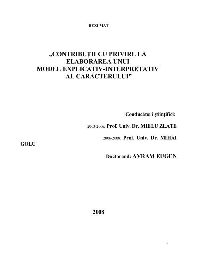 """REZUMAT """"CONTRIBUŢII CU PRIVIRE LA ELABORAREA UNUI MODEL EXPLICATIV-INTERPRETATIV AL CARACTERULUI"""" Conducători ştiinţifici..."""