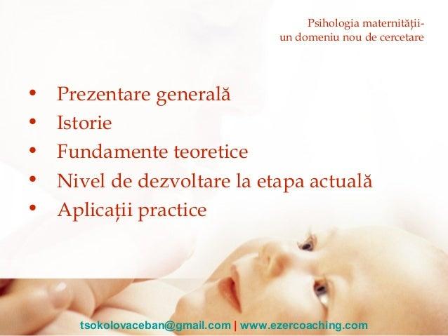 Psihologia maternitații - un nou domeniu de cercetare  Slide 3