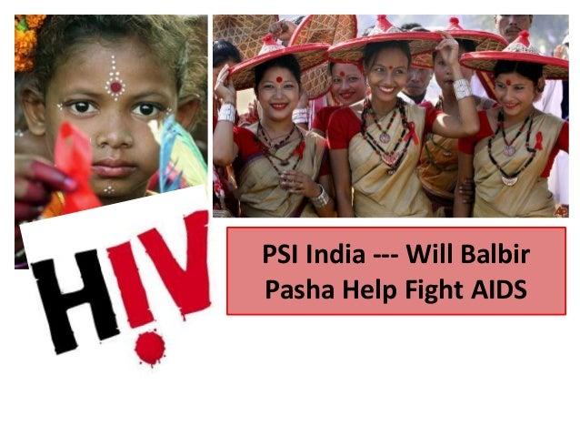 PSI India --- Will Balbir Pasha Help Fight AIDS