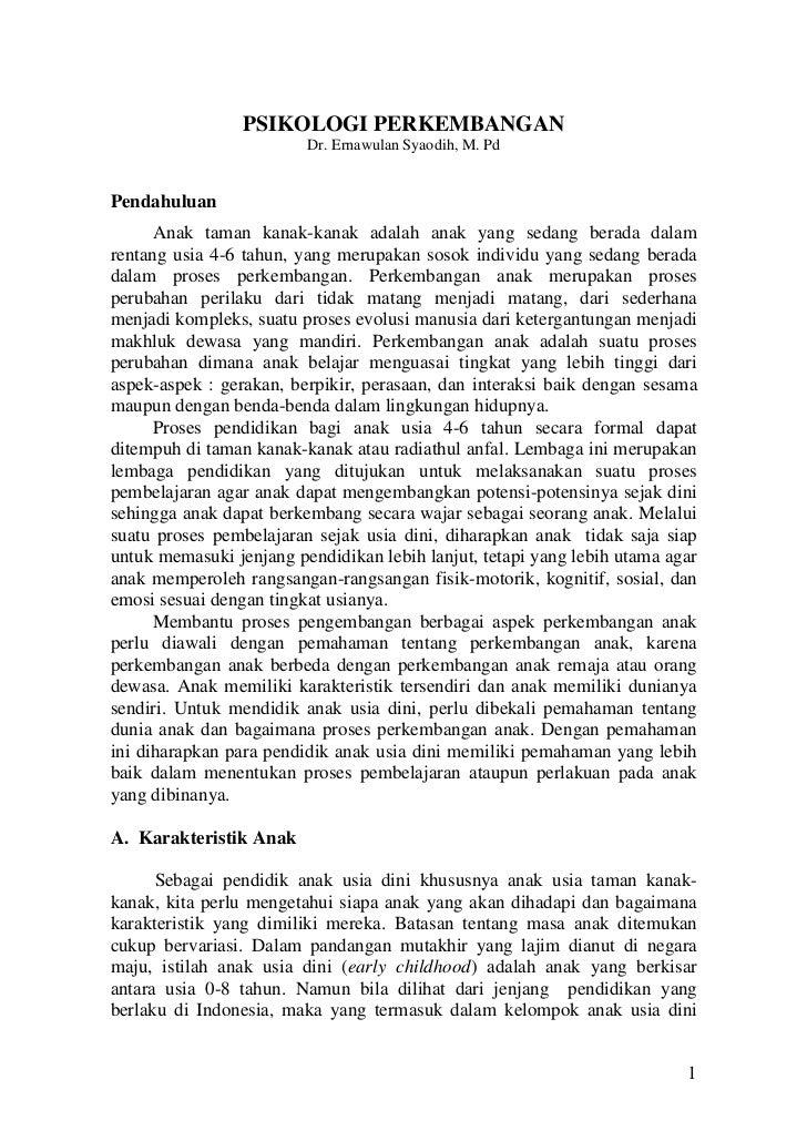 PSIKOLOGI PERKEMBANGAN                         Dr. Ernawulan Syaodih, M. PdPendahuluan      Anak taman kanak-kanak adalah ...