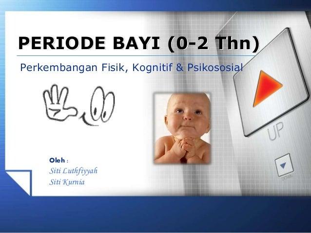 Psikologi Perkembangan Bayi Usia 0 2 Thn