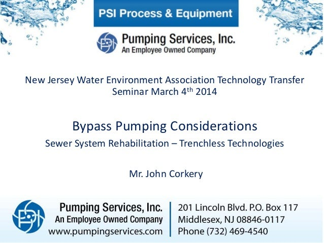 New Jersey Water Environment Association Technology Transfer Seminar March 4th 2014  Bypass Pumping Considerations Sewer S...