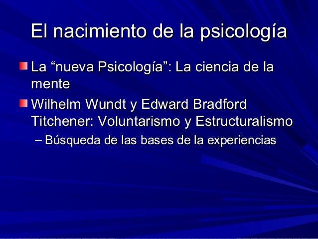 """El nacimiento de la psicologíaEl nacimiento de la psicología La """"nueva Psicología"""": La ciencia de laLa """"nueva Psicología"""":..."""
