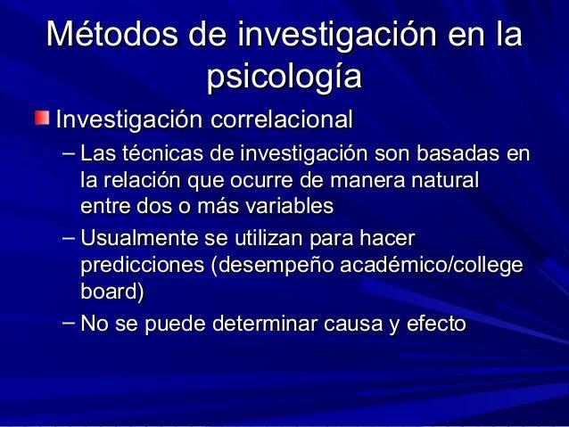 Métodos de investigación en laMétodos de investigación en la psicologíapsicología Investigación correlacionalInvestigación...
