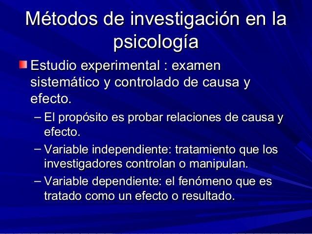 Métodos de investigación en laMétodos de investigación en la psicologíapsicología Estudio experimental : examenEstudio exp...
