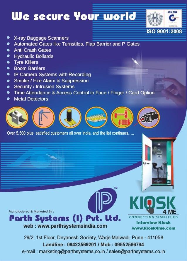 web : www.parthsystemsindia.com Parth Systems (I) Pvt. Ltd. 29/2, 1st Floor, Dnyanesh Society, Warje Malwadi, Pune - 41105...