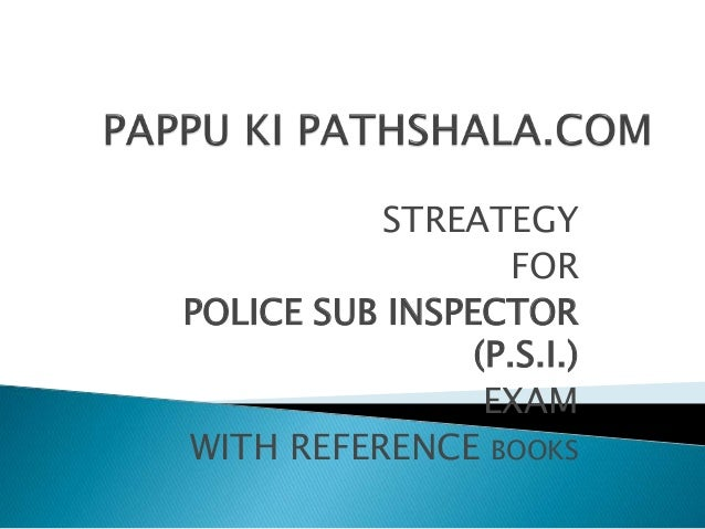 STREATEGY FOR POLICE SUB INSPECTOR (P.S.I.) EXAM WITH REFERENCE BOOKS