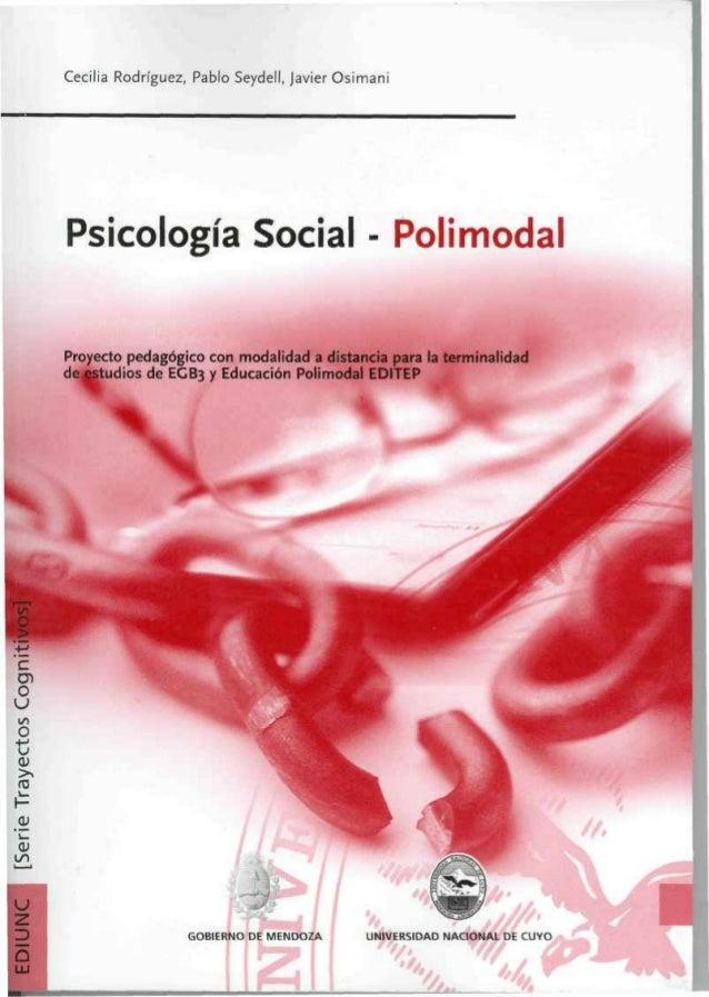 Psicología Social - Polimodal Proyecto pedagógico con modalidad a distancia para la terminalidad de estudios de EGB3 y Edu...
