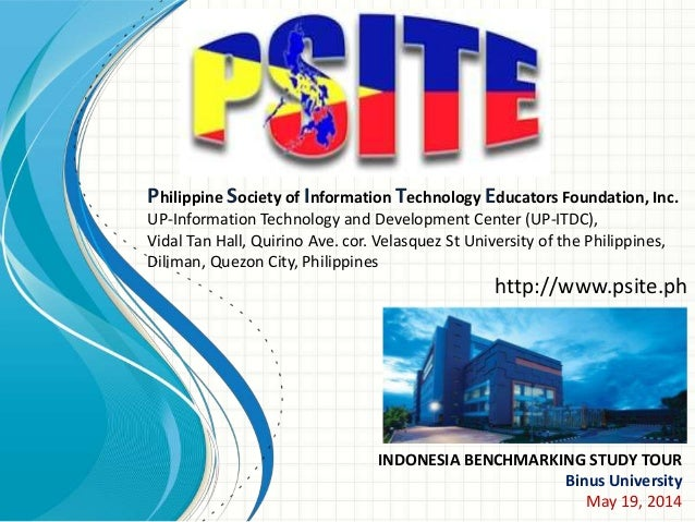 Philippine Society of Information Technology Educators Foundation, Inc. UP-Information Technology and Development Center (...