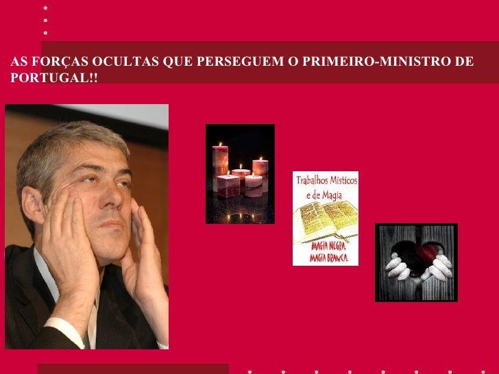 AS FORÇAS OCULTAS QUE PERSEGUEM O PRIMEIRO-MINISTRO DE PORTUGAL!!