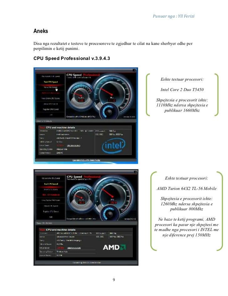 Punuar nga : Yll FeriziAneksDisa nga rezultatet e testeve te procesoreve te zgjedhur te cilat na kane sherbyer edhe perper...