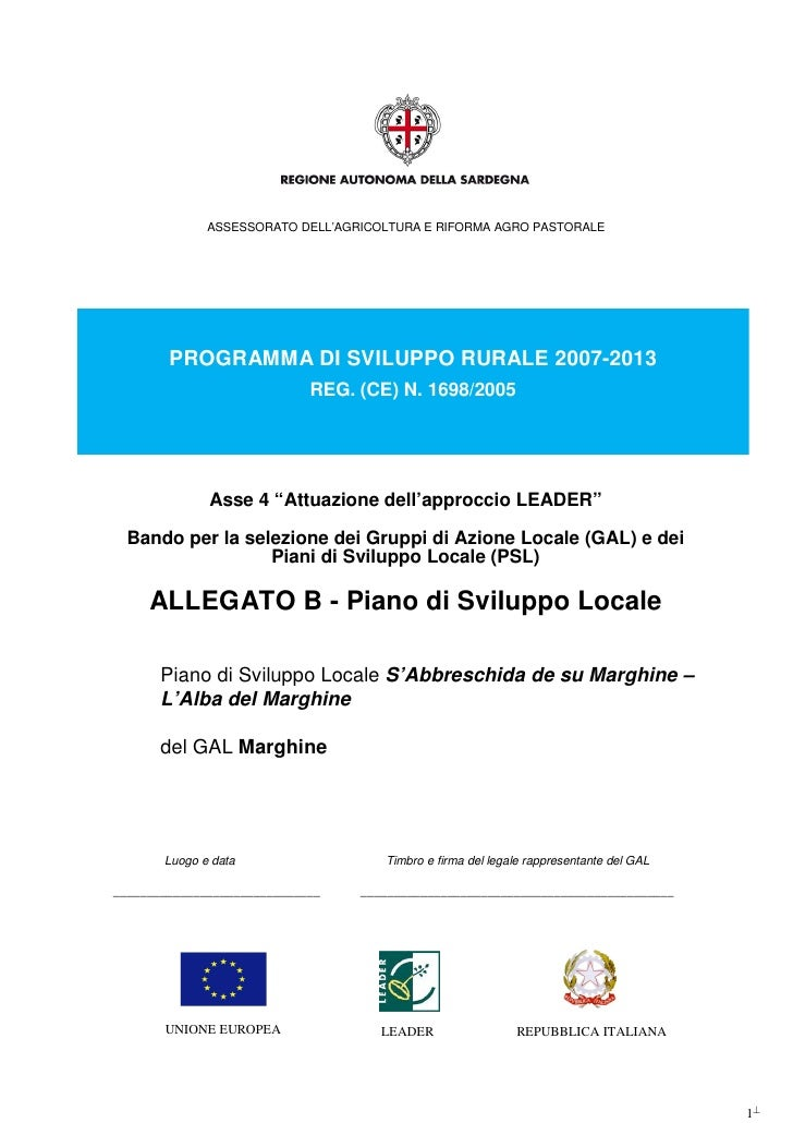ASSESSORATO DELL'AGRICOLTURA E RIFORMA AGRO PASTORALE        PROGRAMMA DI SVILUPPO RURALE 2007-2013                       ...